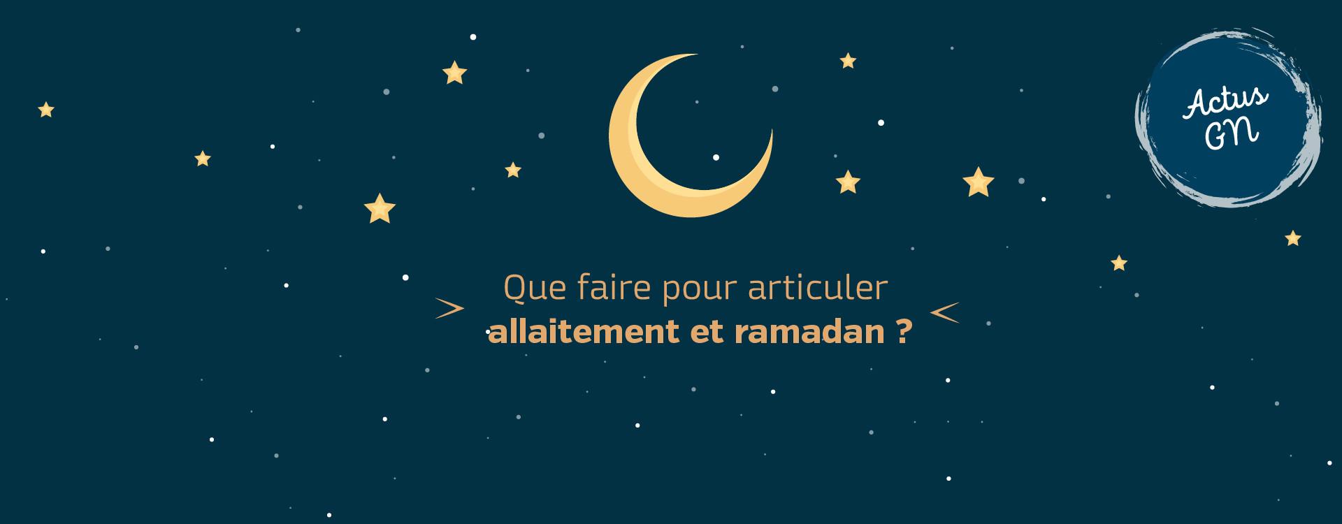 Que faire pour articuler allaitement et ramadan ?